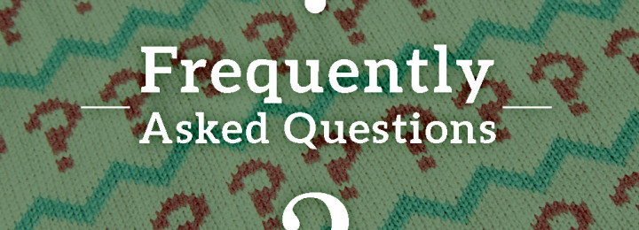 Some Frequently Asked Questions
